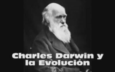 Charles Darwin y la Evolución